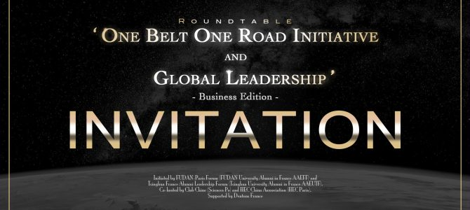 "The First edition of Series of Roundtables ""One Belt One Road Initiative (BRI) and Global Leadership"" will be held on March 22, 2018 in Paris."
